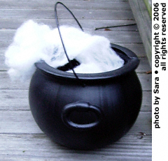 Steaming cauldron.